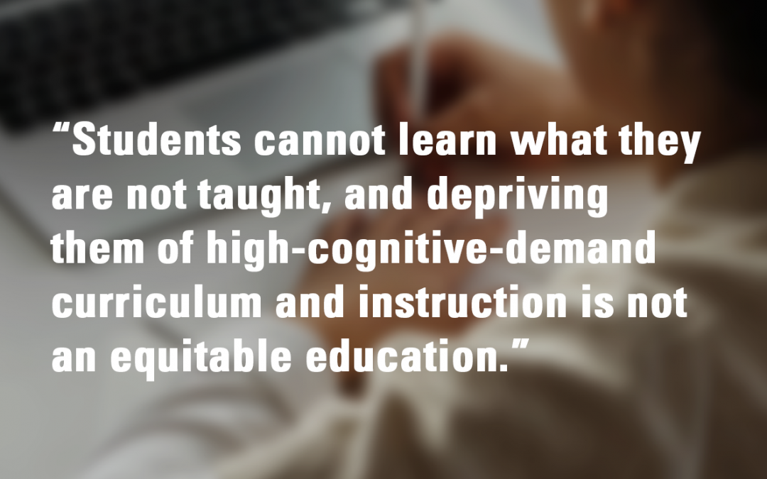Every Student Needs High Cognitive Demand Instruction